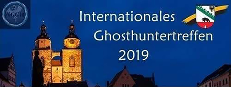 5. Internationales Ghosthunter-Treffen (2019) - Update (Programm & Anmeldung)