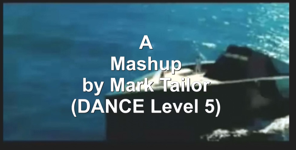 Video-Mashup by Mark Tailor (DANCE Level 5).jpg