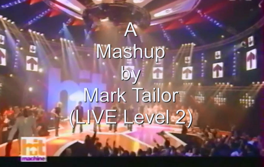 Video-Mashup by Mark Tailor (LIVE Level 2).jpg