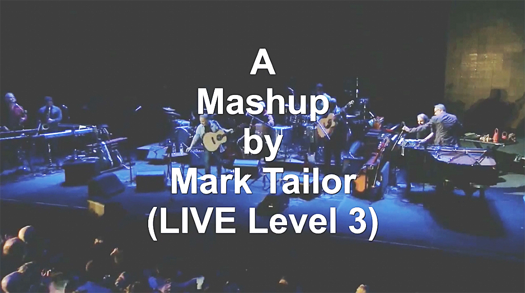 Video-Mashup by Mark Tailor (LIVE Level 3).jpg